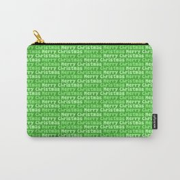 Merry Christmas Greeting in Green Carry-All Pouch