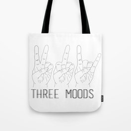 Three moods Tote Bag