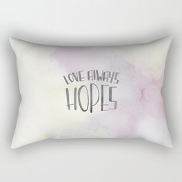 LOVE ALWAYS HOPES Rectangular Pillow