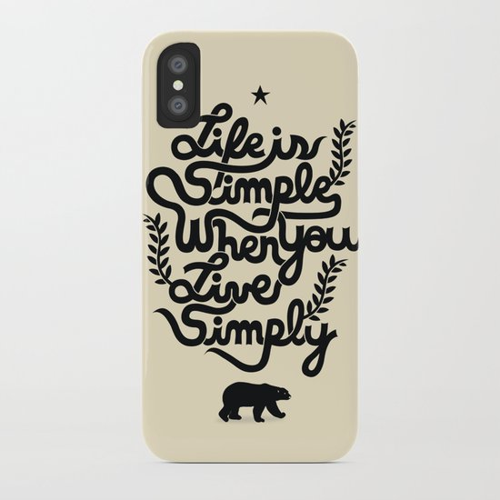 Life is simple iPhone Case