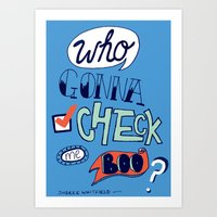 WHO GONNA CHECK ME BOO- SHEREE WHITFIELD RHOA Art Print
