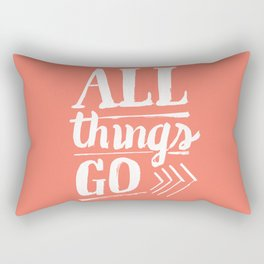 All things go Rectangular Pillow