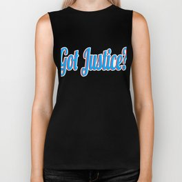 """Curious with presence of justice? Grab this cool tee design now with text """"Got Justice""""  Biker Tank"""