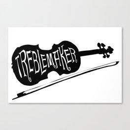 Treblemaker Canvas Print