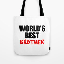 words best brother funny quote Tote Bag