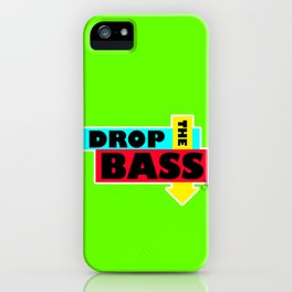 Drop The BASS iPhone Case