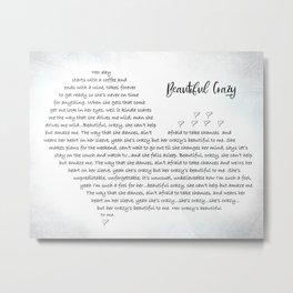 Beautiful Crazy   Luke Combs Inspired Lyric Art Print, Song Lyrics Poster, Song Lyrics Wall Art, Son Metal Print
