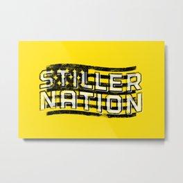 Stiller Nation Metal Print