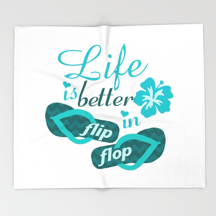 Life Is Better In Flip Flop Throw Blanket By Marios Society40 Unique Flip Flop Throw Blanket