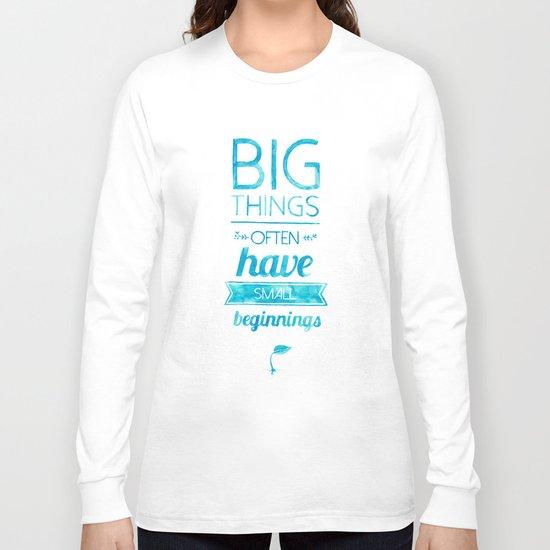 Big Things Long Sleeve T-shirt