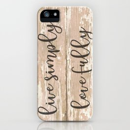 Live Simply Love Fully on Chipped Paint iPhone Case