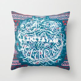 """Your Only Limitation is Your Imagination"" / 41 Fleet St Throw Pillow"
