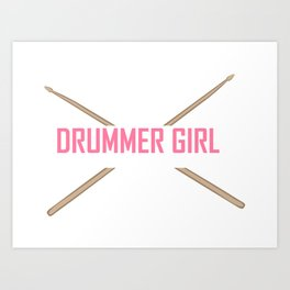 Drummer Girl -Percussionist Musical Instrument Shirt Art Print