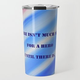 Nearly Patriotic #19 with poem: Much Need Travel Mug