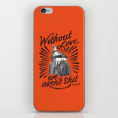 Without Love iPhone & iPod Skin