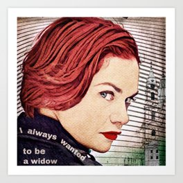 Alice Morgan - I Always Wanted to be a Widow Art Print