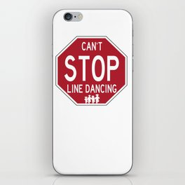 Funny Line Dancing Stop Sign iPhone Skin