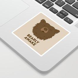 BEARLY AWAKE Sticker