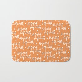 Be Full of Self Worth - Hand Lettering Design Bath Mat