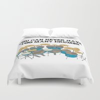 drums Duvet Covers featuring You Can Never Have Too Many Drums! by PhantomLiving