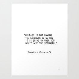 Teddy Roosevelt quote 5 Art Print