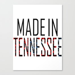 Made In Tennessee Canvas Print