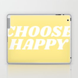 choose happy Laptop & iPad Skin