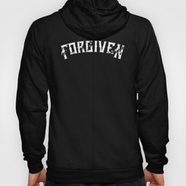 Forgiven by Jesus Christ Christian Catholic Faith Unisex shirt Hoody