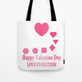 Love Evolution Happy Valentine Day Tote Bag