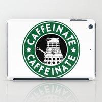 dalek iPad Cases featuring Dalek Caffeinate by ThePhantomMoon