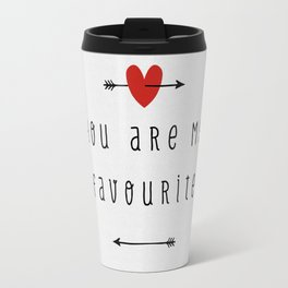 You Are My Favourite Travel Mug