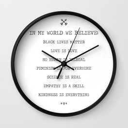 In My World We Believe In Equality. Wall Clock