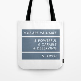 You Are. Tote Bag