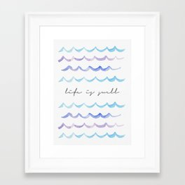 Life is Swell - Ombre Waves Framed Art Print