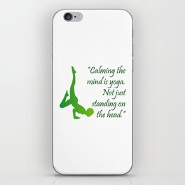 Yoga quote iPhone Skin