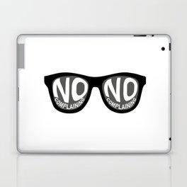 No Complaining Laptop & iPad Skin