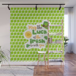 Luck of The Irish: Happy St Patrick's Day Wall Mural