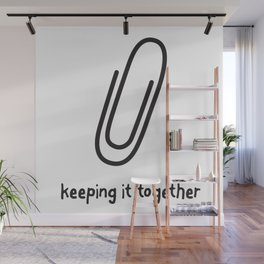 Keeping it together Wall Mural