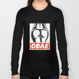 OBAE the booty. Long Sleeve T-shirt