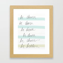 Be Clever Framed Art Print