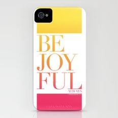 Be Joyful Always iPhone (4, 4s) Slim Case