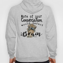Infectious Conversation Hoody