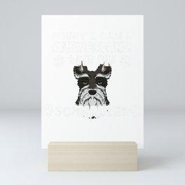 Sorry I Have Plans With My Schnauzer Dog Gift Mini Art Print