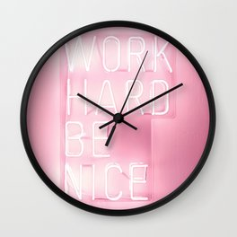 Work Hard, Be Nice Wall Clock