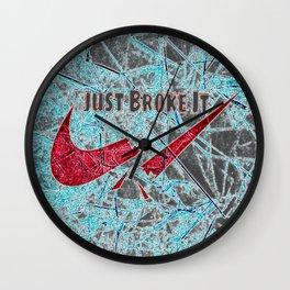 Just Broke It Wall Clock