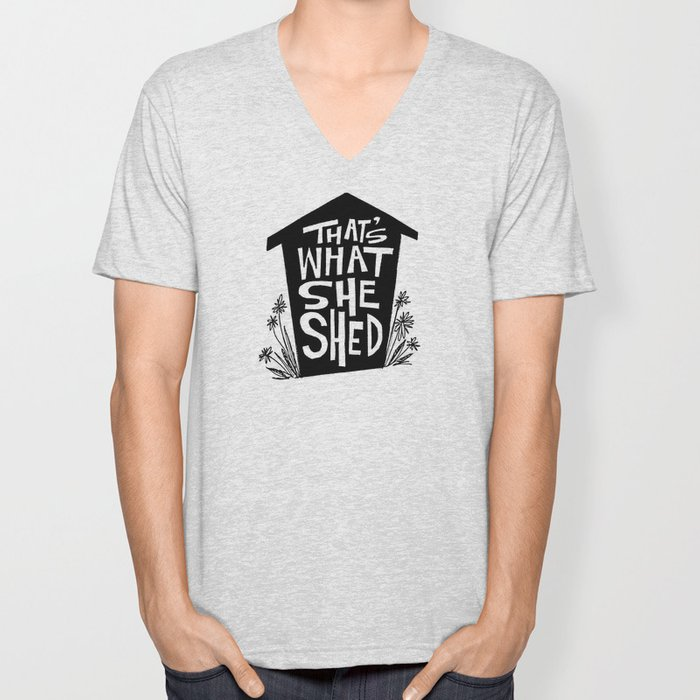 That's What She Shed Unisex V-Neck