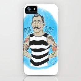 Atta Boy! iPhone Case