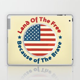 Land of The Free Because of the Brave - Patriot Day - September 11 Laptop & iPad Skin