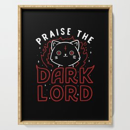 Praise The Dark Lord Serving Tray