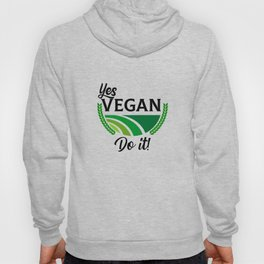 Yes Vegan Do It Hoody